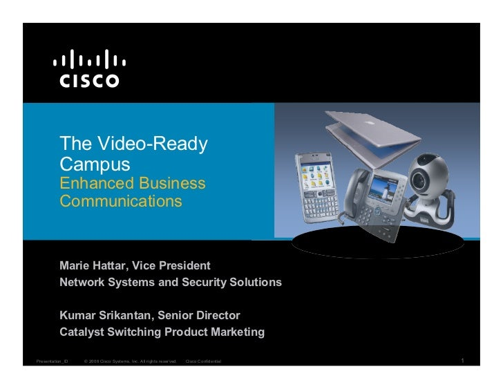 The Video-Ready           Campus           Enhanced Business           Communications             Marie Hattar, Vice Presi...
