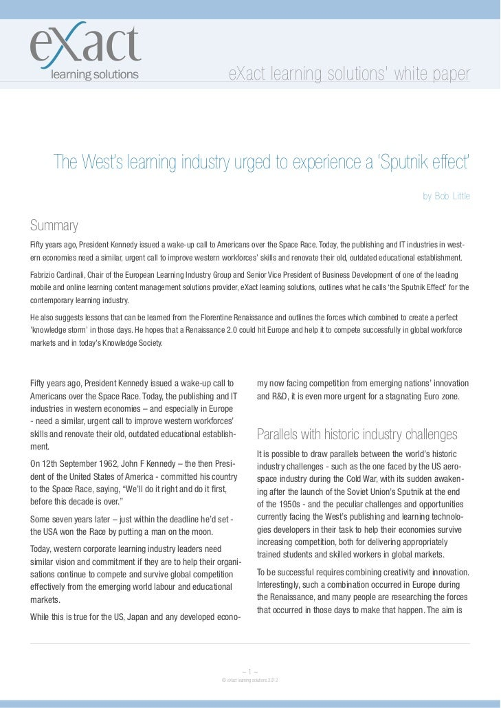 eXact learning solutions white paper       The West's learning industry urged to experience a 'Sputnik effect'            ...