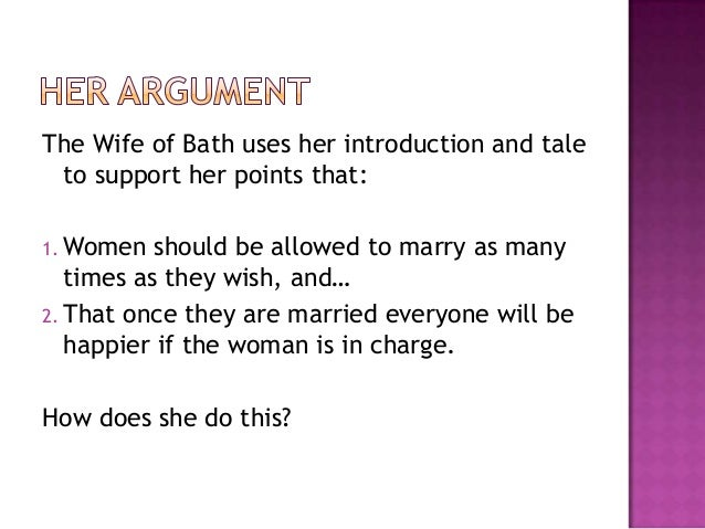 thesis for the wife of bath Free coursework on an analysis of chaucers the wife of baths tale from essayukcom, the uk essays company for essay, dissertation and coursework writing.
