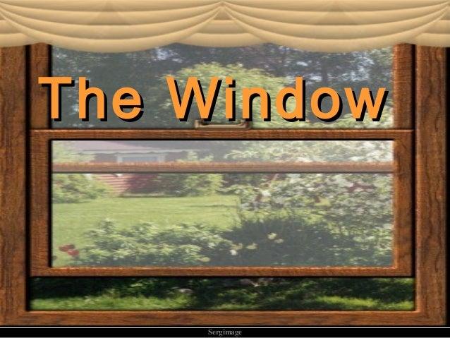 Sergimage TheThe WindowWindow