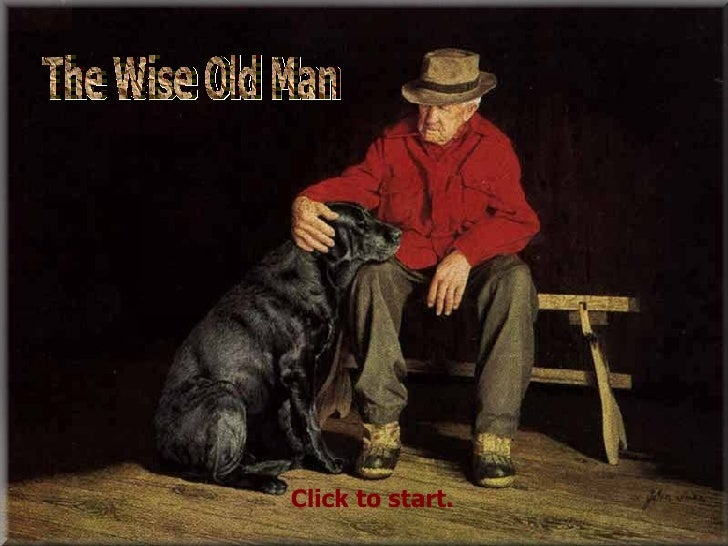 The Wise Old Man