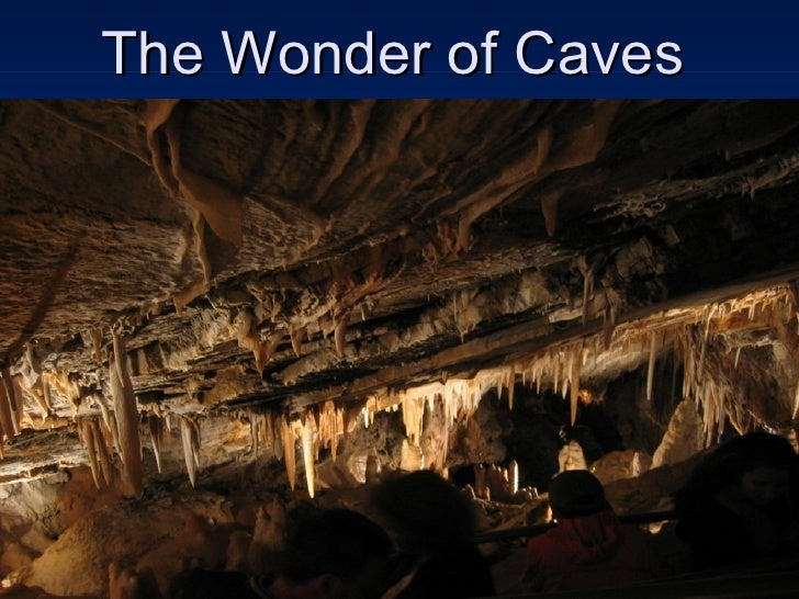 The Wonder of Caves