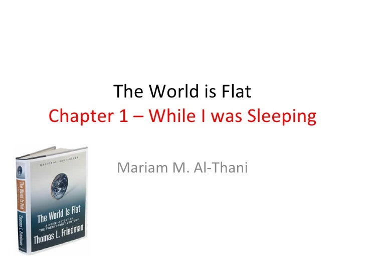 The World is Flat Chapter 1 – While I was Sleeping Mariam M. Al-Thani