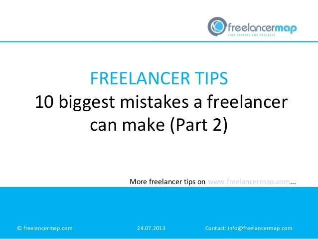 The 10 biggest mistakes a freelancer can make (part two)