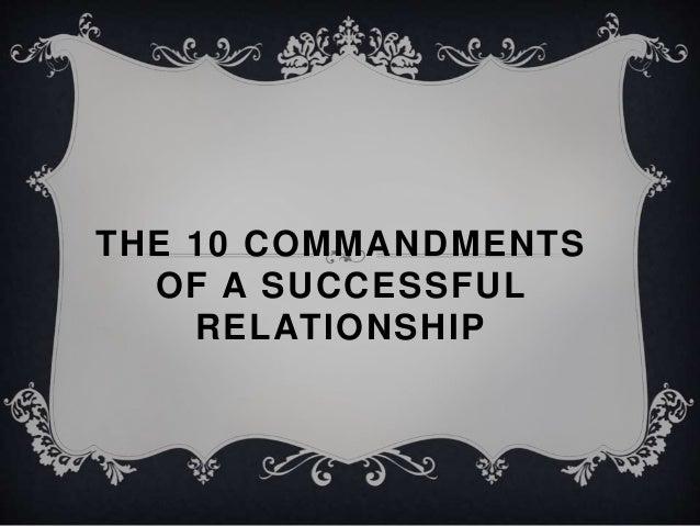 THE 10 COMMANDMENTS OF A SUCCESSFUL RELATIONSHIP