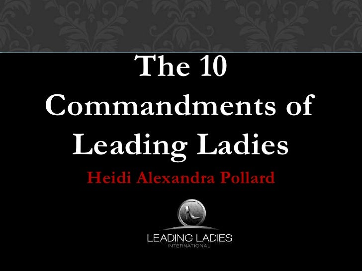The 10 commandments of Leading Ladies