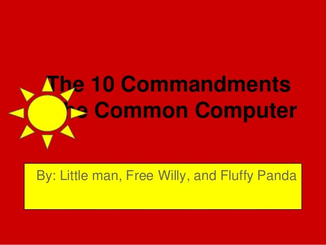The 10 commandments of the common computer (1)