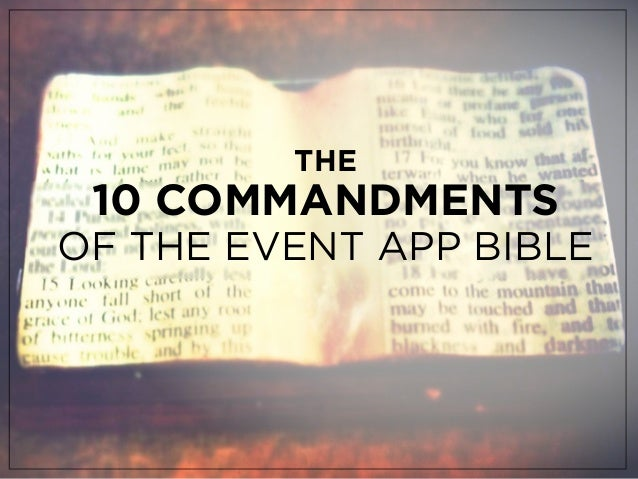 THE10 COMMANDMENTSOF THE EVENT APP BIBLE