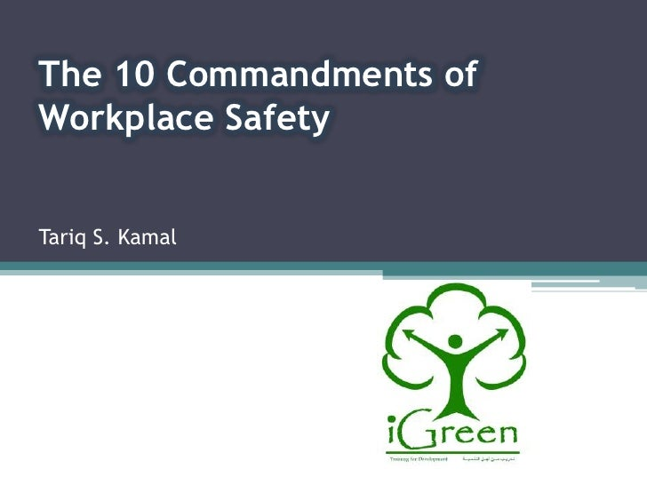 The 10 commandments of workplace safety show