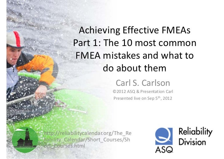 Achieving Effective FMEAs             Part 1: The 10 most common              FMEA mistakes and what to              FMEA ...