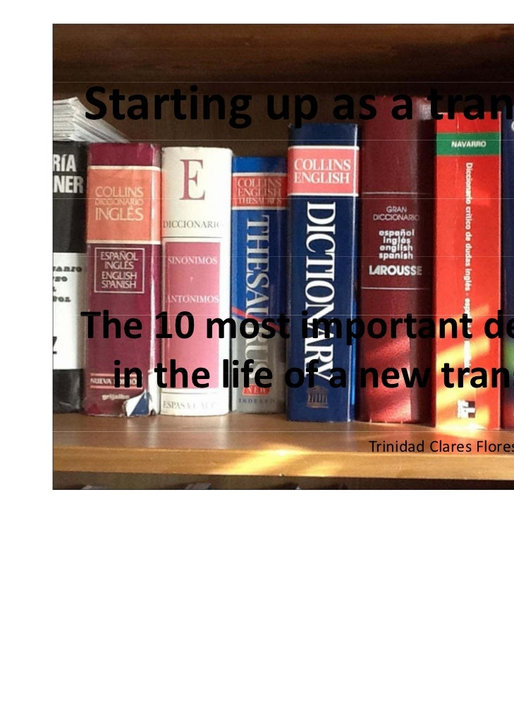 The 10 most important decisions in the life of a new translator trinidad clares