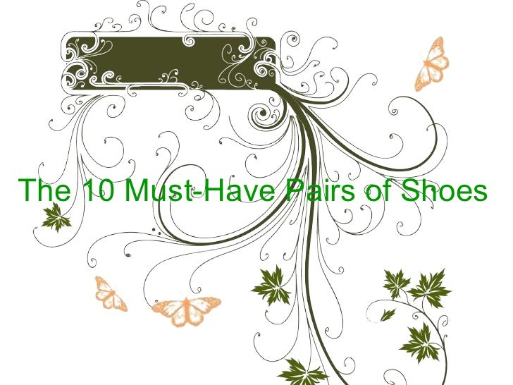 The 10 must have pairs of shoes