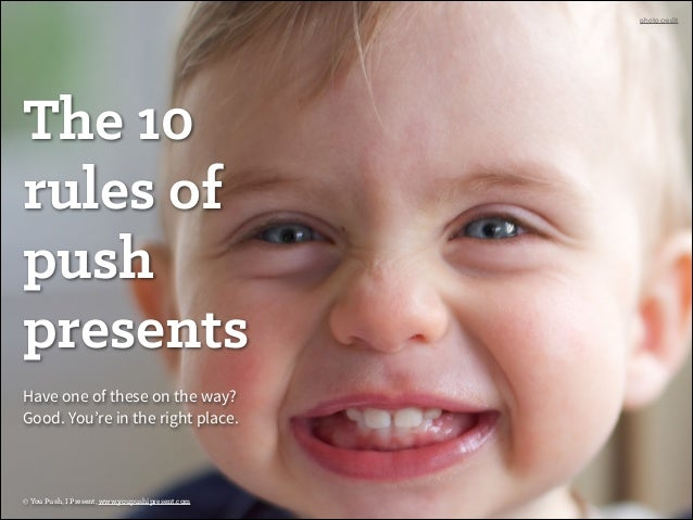 The 10 Rules of Push Presents (#9 is a must)