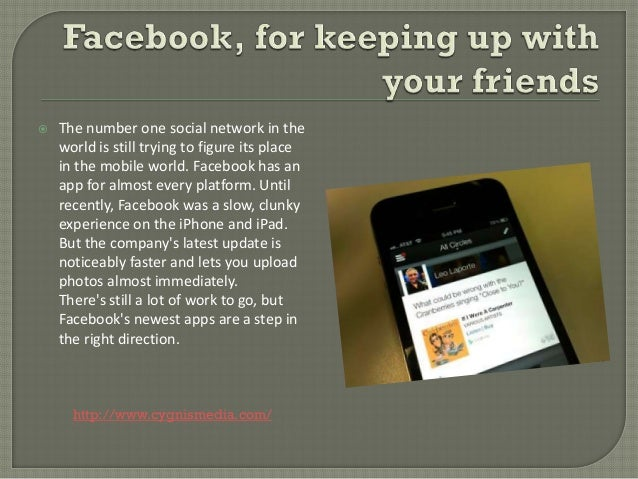    The number one social network in the    world is still trying to figure its place    in the mobile world. Facebook has...