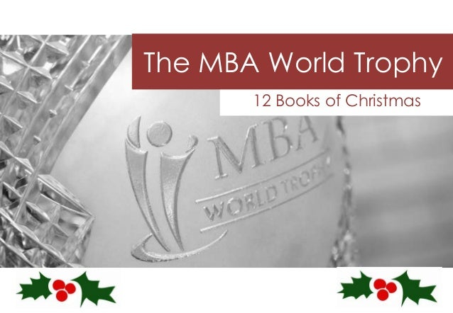 The MBA World Trophy 12 Books of Christmas