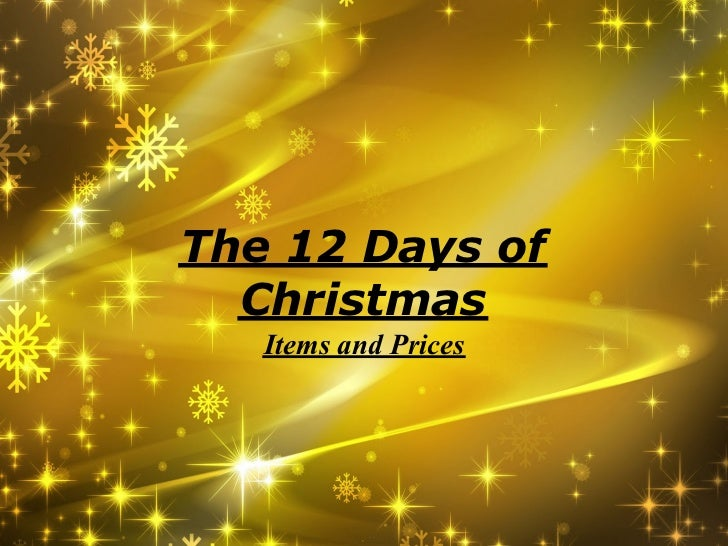 The 12 Days of  Christmas   Items and Prices