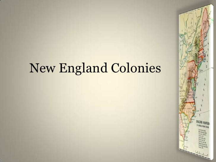 New England Colonies<br />