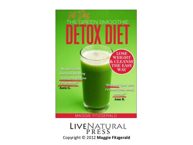 The 14 day green smoothie detox diet