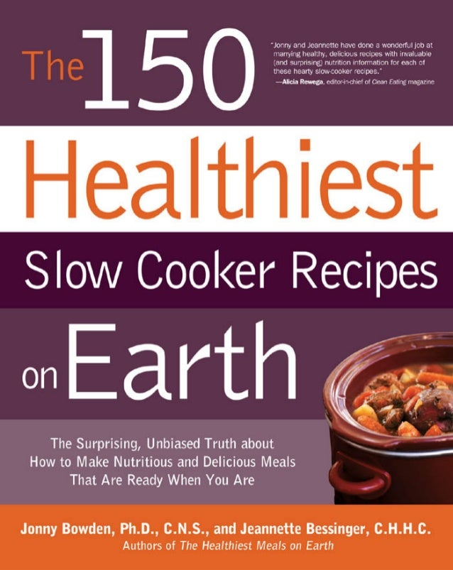 150TheHealthiest    altSlo CookerRSlow Cooker Recipeson Earth   Ear
