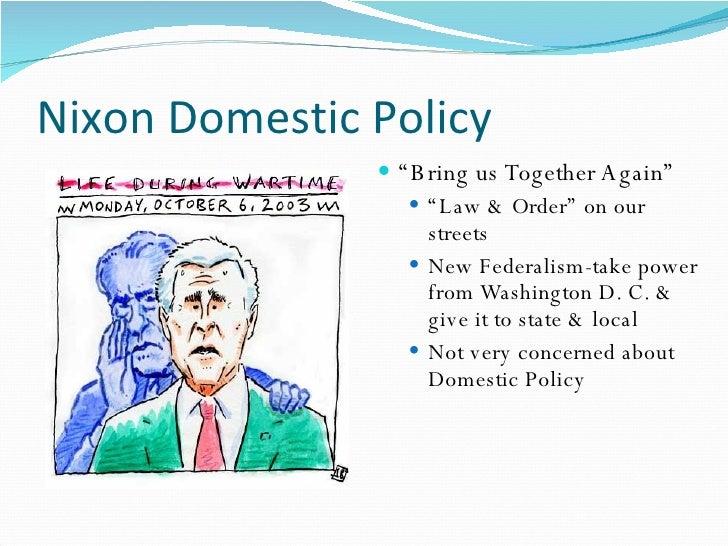 The1970s Nixon Domestic Policy