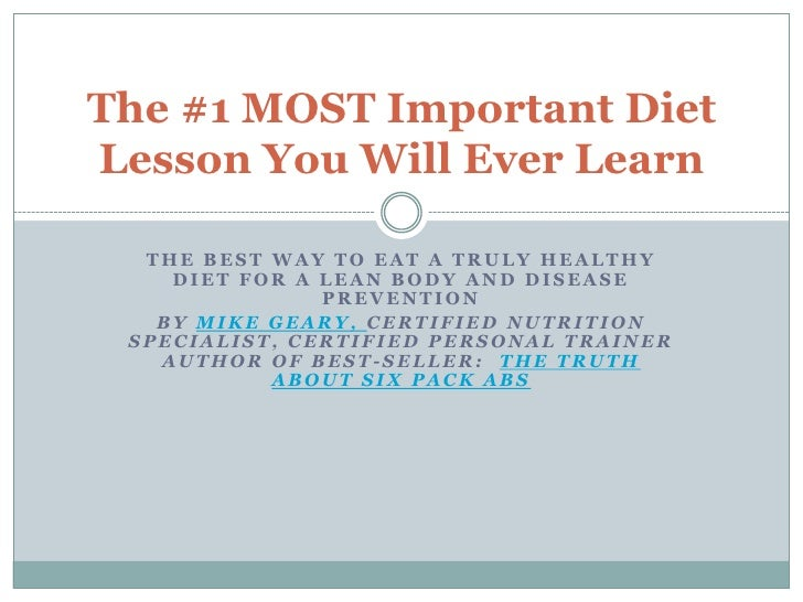 The #1 MOST Important DietLesson You Will Ever Learn  THE BEST WAY TO EAT A TRULY HEALTHY    DIET FOR A LEAN BODY AND DISE...