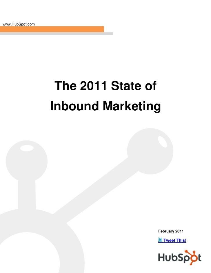 The 2011 State of Inbound  Marketing