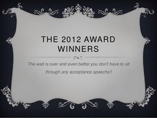 The 2012 Award Winners