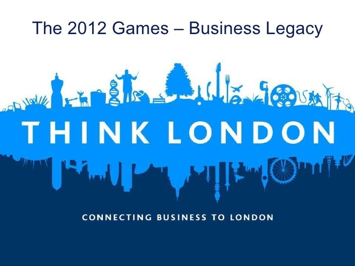 The 2012 Games – Business Legacy