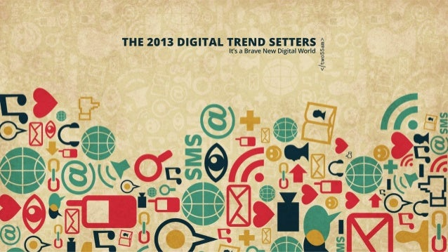 The 2013 Digital Trend Setters