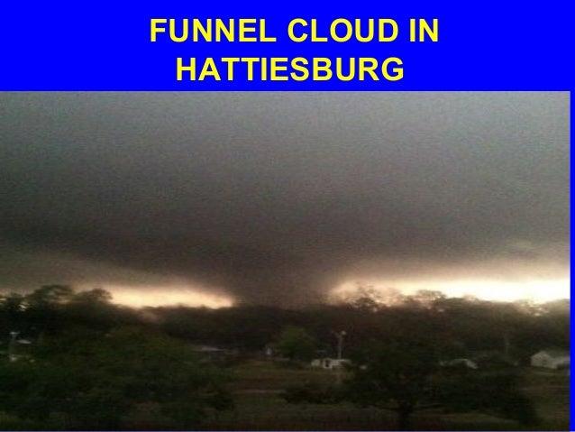 FUNNEL CLOUD IN HATTIESBURG