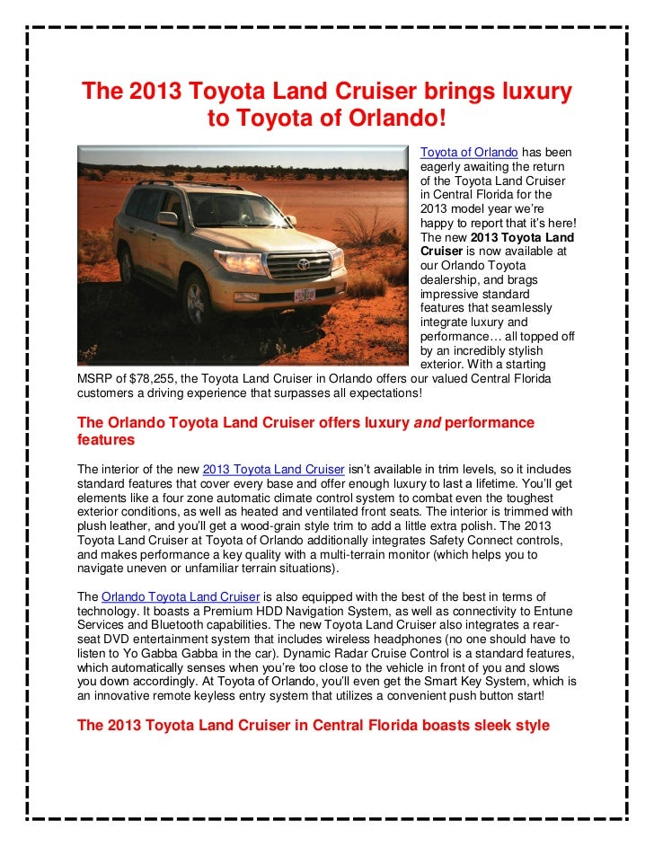 The 2013 Toyota Land Cruiser brings luxury          to Toyota of Orlando!                                                 ...