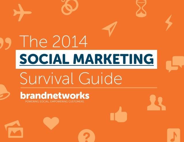 L R Q J 3 The 2014 ; 9 Survival Guide = , 8 6 p SOCIAL MARKETING