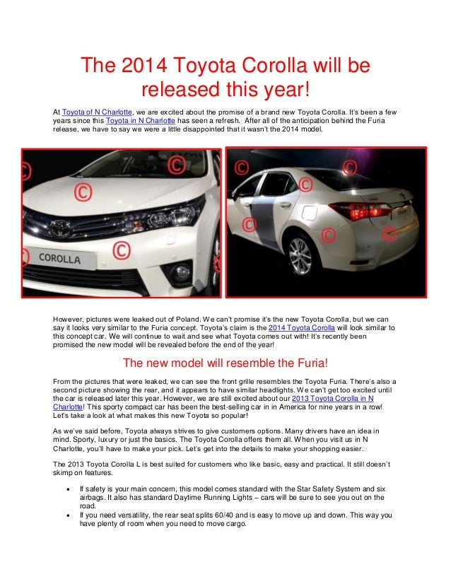 The 2014 Toyota Corolla will be released this year!