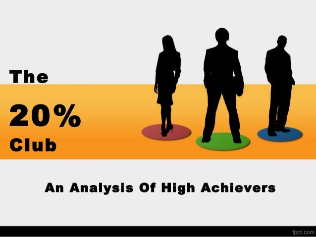The 20% Club: An Analysis Of High Achievers