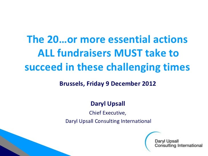 The 20 essential actions all fundraisers must take to succeed in these challenging times