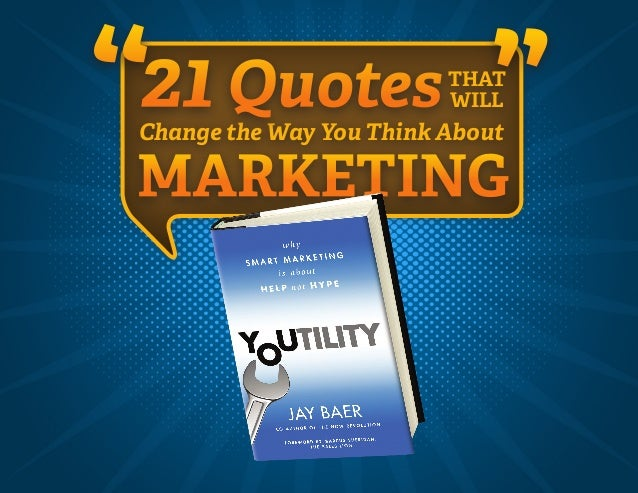 """ ""Change the Way You Think AboutMARKETING21 QuotesTHATWILL"