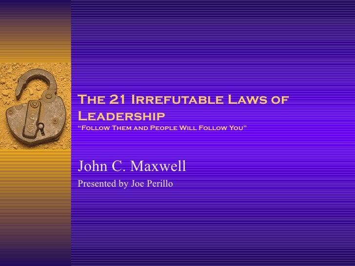 21 laws of leadership powerpoint slaved me
