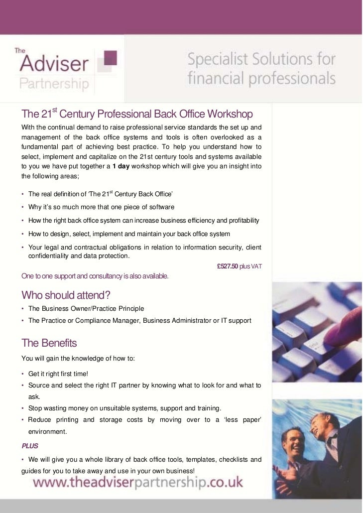 The 21st Century Professional Back Office WorkshopWith the continual demand to raise professional service standards the se...