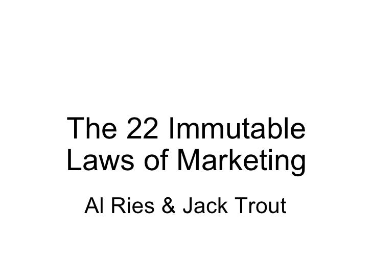 The 22 Immutable Laws of Marketing Al Ries & Jack Trout