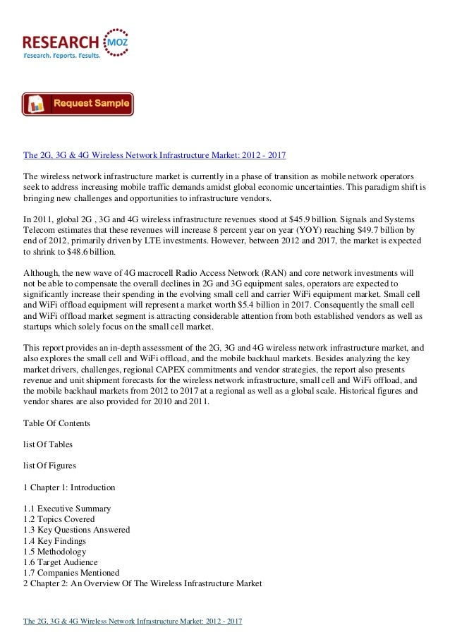 The 2G, 3G & 4G Wireless Network Infrastructure Market: 2012 - 2017 The wireless network infrastructure market is currentl...