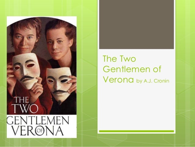 two gentle men of verona and Valentine and proteus are best friends until they fall in love with the same girl having travelled to milan in search of adventure, they both fall for the duke's.