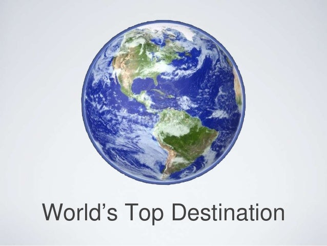 World's Top Destination