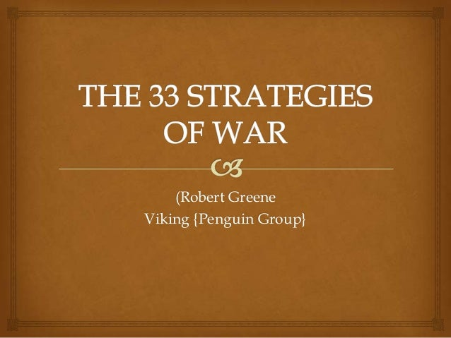 The 33 Strategies of War by Robert Greene 1st edition/ 1st print 2006, Hardcover