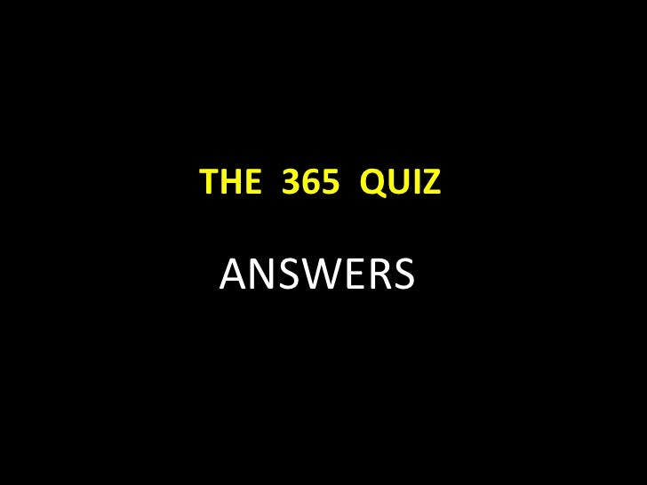Answers - The 365 Quiz