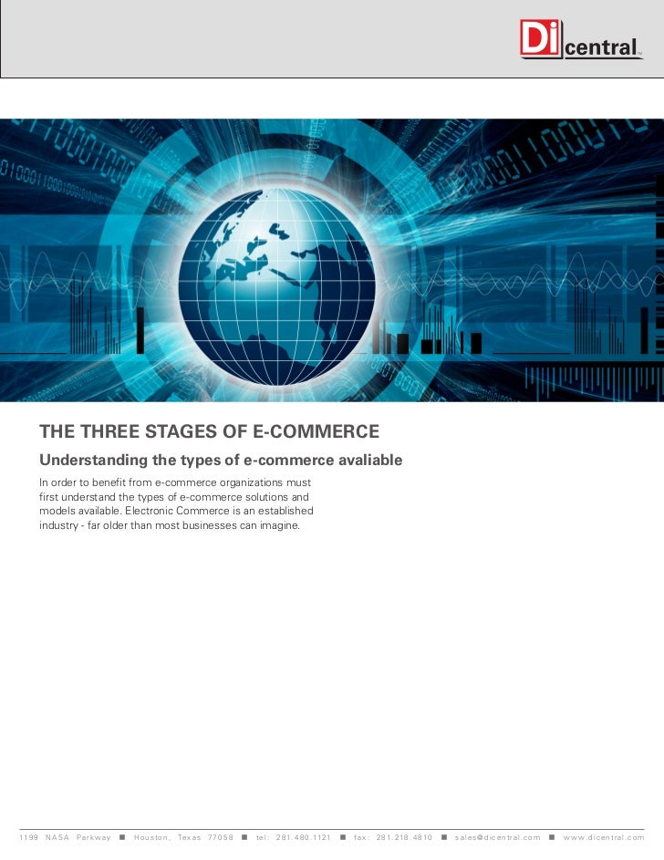 The three stages of e-commerce      Understanding the types of e-commerce avaliable      In order to benefit from e-commer...