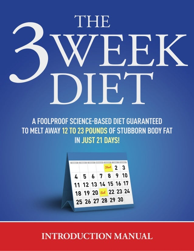 The 3 week diet - Weight loss