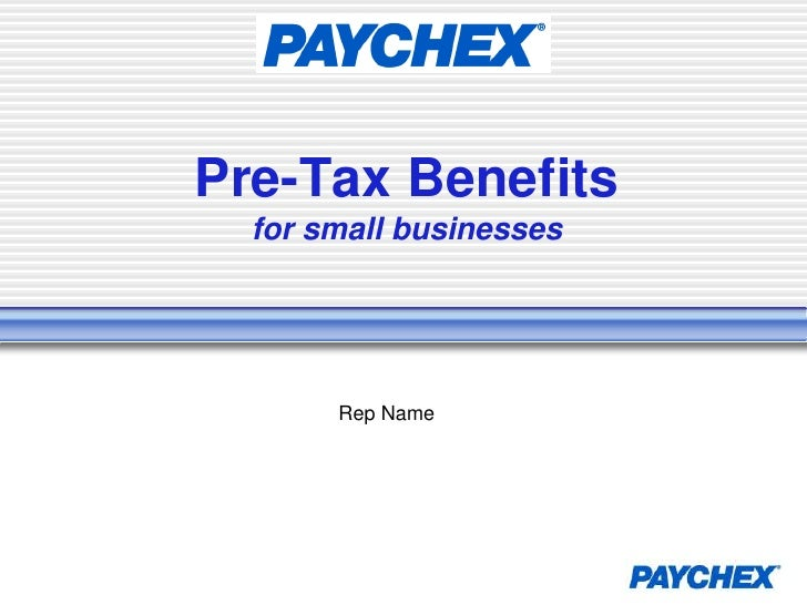Pre-Tax Benefitsfor small businesses<br />Rep Name<br />