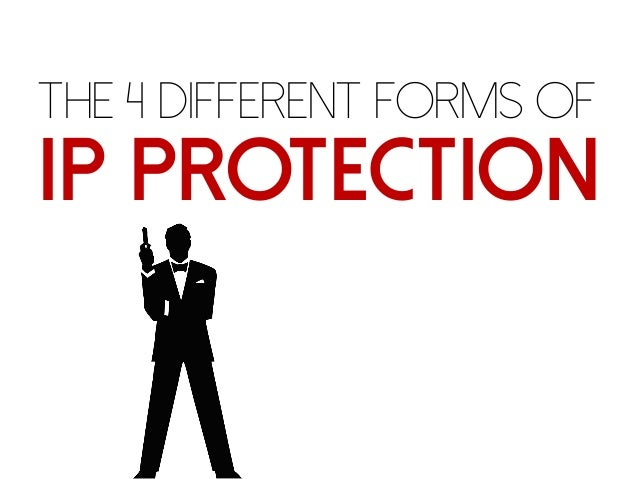 The 4 Different Forms of IP Protection