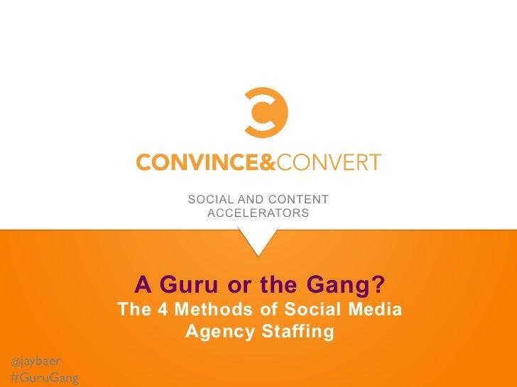 The 4 Methods of Social Media Agency Staffing