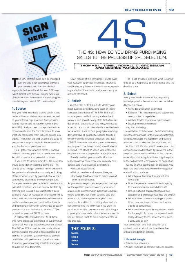 49  OUTSOURCING  4S THE 4S: HOW DO YOU BRING PURCHASING SKILLS TO THE PROCESS OF 3PL SELECTION. THOMAS L. TANEL, RONALD D....